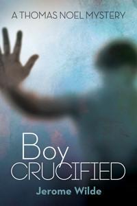 Boy Crucified