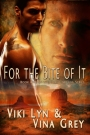 For The Bite Of It (Orbus Arcana: Book 1)
