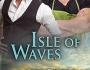 Isle of Waves (The Isle Series: Book3)