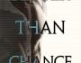 Better Than Chance (A Better ThanStory)